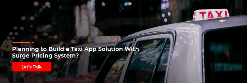 Build a Taxi App Solution with Surge Pricing System